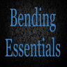 «Bending Essentials»